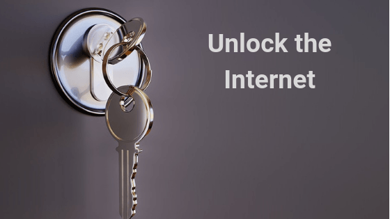 Unlock the Internet