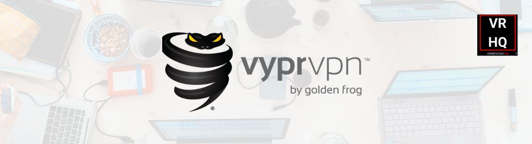 VyprVPN-Review